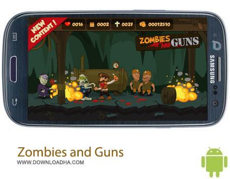 Zombies and Guns v1.1.0 بازی زامبی ها Zombies and Guns v1.1.0 – اندروید