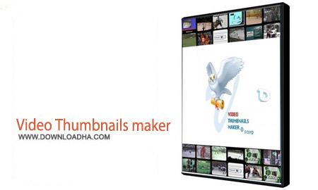 Video Thumbnails maker 6.3.0.0 نرم افزار ساخت تصاویر کوچک برای فیلم Video Thumbnails maker 6.3.0.0