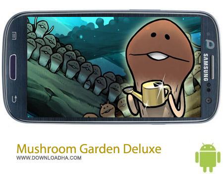 [عکس: Mushroom-Garden-Deluxe-1.14.0.jpg]