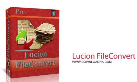 Lucion FileConvert Professional Plus 8.0.0.37 نرم افزار ایجاد فایل های PDF با Lucion FileConvert Professional Plus 8.0.0.37