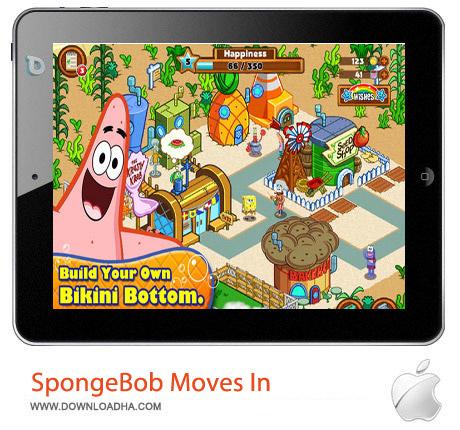 SpongeBob Moves In 4.21.03 بازی باب اسنفجی SpongeBob Moves In 4.21.03 – آیفون ، آیپد و آیپاد