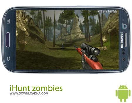 iHunt zombies v1.0 بازی شکار زامبی iHunt zombies v1.0 – اندروید