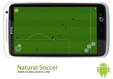 بازی فوتبال  Natural Soccer v1.1.7 اندروید