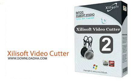 Xilisoft Video Cutter v2.2.0 Build 20121226 نرم افزار برش راحت فایل های تصویری Xilisoft Video Cutter v2.2.0 Build 20121226