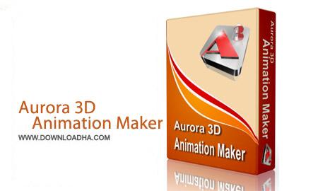 نرم افزار ساخت انیمیشن های سه بعدی Aurora 3D Animation Maker v14.07.21