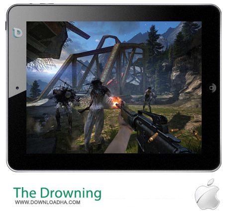 The Drowning 1.10 بازی نابودی زامبی ها The Drowning 1.10 – آیفون ، آیپد و آیپاد