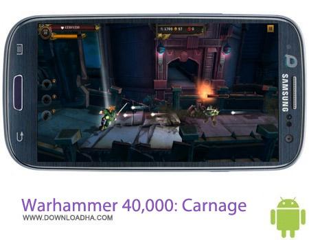 Warhammer 40%2c000 Carnage بازی جنگی Warhammer 40,000: Carnage v209623 – اندروید