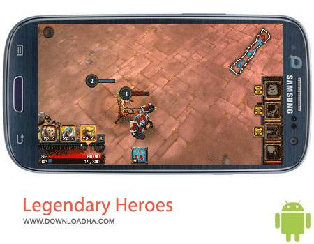 Legendary Heroes v1.9.7 بازی قهرمانان Legendary Heroes v1.9.7 – اندروید