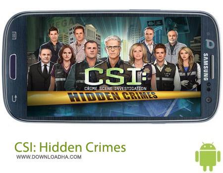 بازی معمایی CSI: Hidden Crimes v1.14.4 مخصوص اندروید