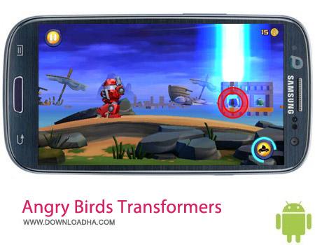 بازی پرندگان خشمگین Angry Birds Transformers v1.4.19 مخصوص اندروید