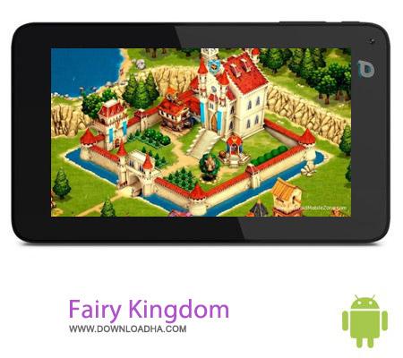 Fairy Kingdom HD V1.5.9 بازی استراتژیک Fairy Kingdom HD V1.5.9 مخصوص اندروید