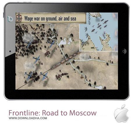 Frontline Road to Moscow 1.01 بازی استراتژیکی Frontline: Road to Moscow v1.01 مخصوص آیفون ، آیپد و آیپاد