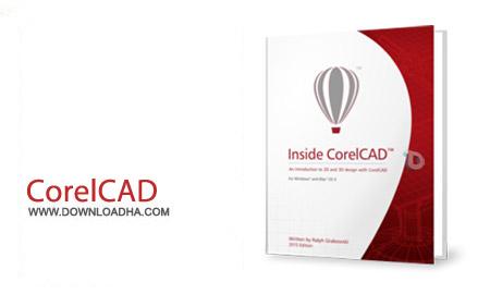 CorelCAD 2015 build 15.0.1.22 نرم افزار طراحی دوبعدی و سه بعدی صنعتی CorelCAD 2015 build 15.0.1.22