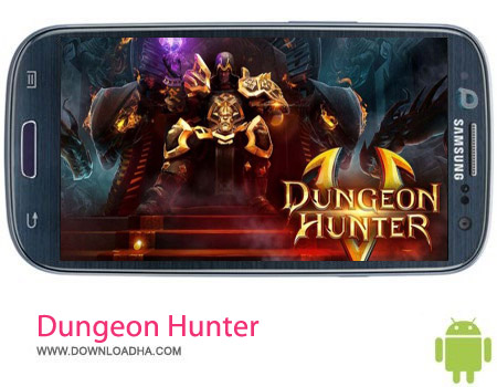 Dungeon Hunter 5 v1.0.1d بازی اکشن Dungeon Hunter 5 v1.0.1d مخصوص اندروید