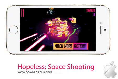 Hopeless Space Shooting 1.0.00 بازی تیراندازی Hopeless: Space Shooting v1.0.00 مخصوص آیفون ، آیپد و آیپاد