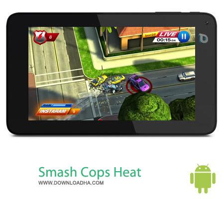 Smash Cops Heat v1.10.06 بازی هیجان انگیز پلیسی Smash Cops Heat v1.10.06 مخصوص اندروید