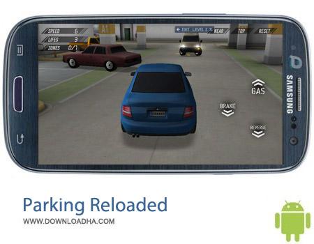 بازی پارک کردن ماشین Parking Reloaded 3D v1.22 مخصوص اندروید