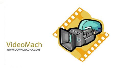 VideoMach%205.13.0 نرم افزار تبدیل فیلم و عکس به یکدیگر VideoMach 5.13.0