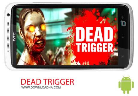 DEAD TRIGGER v1.9.0 دانلود بازی اکشن ماشه مرده DEAD TRIGGER 2 1.1.0   اندروید