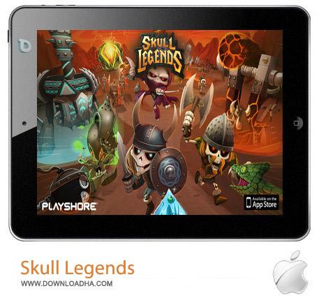 Skull Legends 1.4 بازی استراتژیک Skull Legends v1.4 مخصوص آیفون ، آیپد و آیپاد