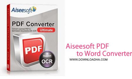 Aiseesoft PDF to Word Converter 3.2.32 نرم افزار مبدل فايل هاي پي دي اف Aiseesoft PDF to Word Converter 3.2.32