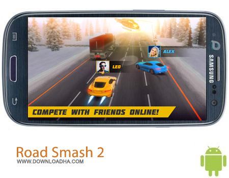 بازی اتومبیل رانی Road Smash 2: Hot Pursuit v1.4.9 مخصوص اندروید