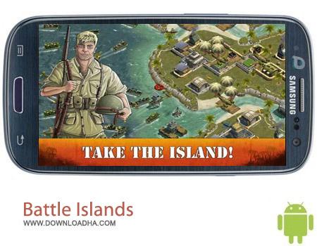 Battle Islands v1.11.1 بازی استراتژیک Battle Islands v1.11.1 مخصوص اندروید