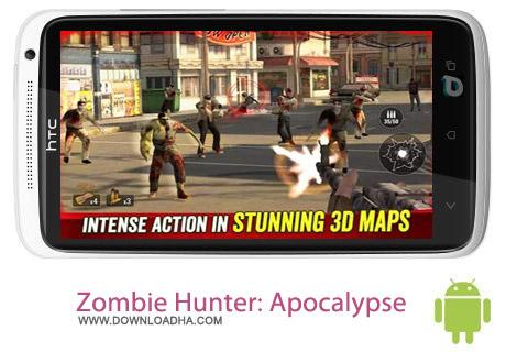 Zombie Hunter Apocalypse v1.6.8 بازی شکارچی زامبی Zombie Hunter: Apocalypse v1.6.8 مخصوص اندروید
