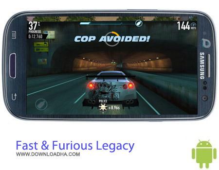 بازی سریع و خشن Fast & Furious: Legacy v2.0.0 مخصوص اندروید