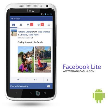 Facebook Lite v1.10.0.55.128 نرم افزار فیس بوک لایت Facebook Lite v1.10.0.55.128 مخصوص اندروید