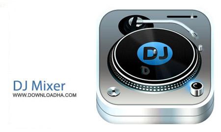 DJ Mixer Professional 3.6.6 نرم افزار میکس آهنگ ها DJ Mixer Professional 3.6.6