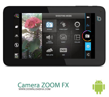 Camera ZOOM FX v5.6.4 نرم افزار لذت عکاسی Camera ZOOM FX v5.6.4 مخصوص اندروید