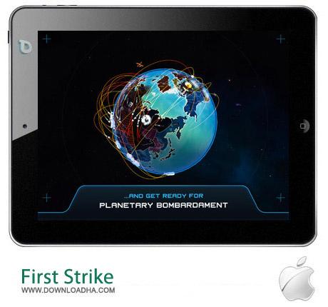 First Strike 1.1 بازی جنگ هسته ای First Strike v1.1.3 مخصوص آیفون ، آیپد و آیپاد