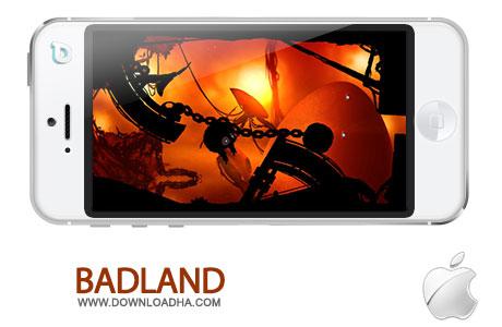 BADLAND%202.6 بازی سرگرم کننده BADLAND v2.6 مخصوص آیفون ، آیپد و آیپاد