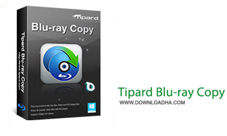 Tipard Blu ray Copy 7.1.22 نرم افزار کپی دیسک های بلوری Tipard Blu ray Copy 7.1.22