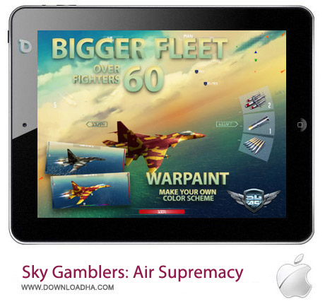 Sky Gamblers Air Supremacy 1.7 بازی جنگی Sky Gamblers: AirSupremacy v1.7.0 مخصوص آیفون ، آیپد و آیپاد
