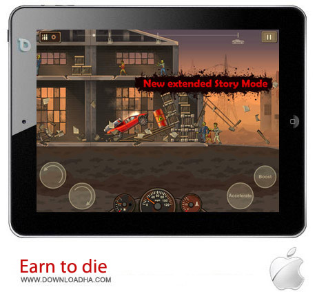 Earn to die 1.0 بازی اکشن Earn to Die 2 HD v1.0.20 مخصوص آیفون ، آیپد و آیپاد