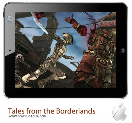 Tales from the Borderlands 1.0 بازی ماجراجویی Tales from the Borderlands v1.0 مخصوص آیفون ، آیپد و آیپاد
