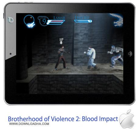 Brotherhood of Violence 2 Blood Impact 2.2 بازی اکشن Brotherhood of Violence 2 : Blood Impact v2.2.7 مخصوص آیفون ، آیپد و آیپاد