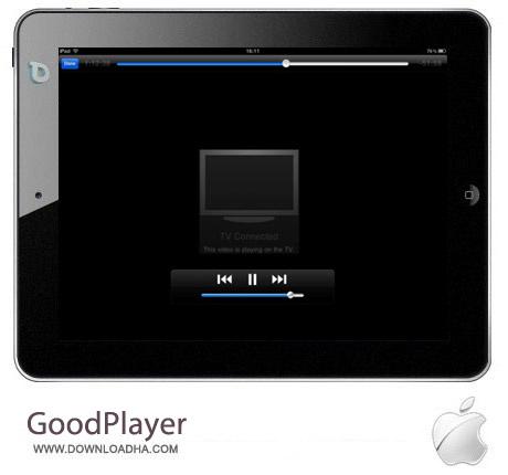 GoodPlayer 9.7 نرم افزار ویدئو پلیر GoodPlayer v9.7 مخصوص آیفون ، آیپد و آیپاد