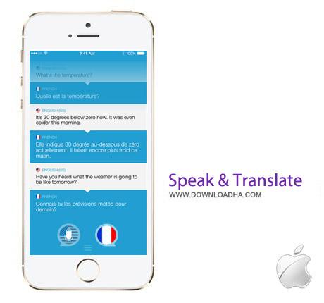 Speak %26 Translate 2.3 نرم افزار مترجم Speak & Translate v2.3 مخصوص آیفون ، آیپد و آیپاد