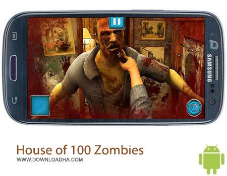 House of 100 Zombies v7.0 بازی اکشن House of 100 Zombies v7.0 مخصوص اندروید