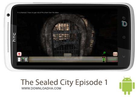 The Sealed City Episode 1 v23 بازی ماجراجویی The Sealed City Episode 1 v23 مخصوص اندروید