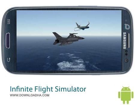 Infinite Flight Simulator v15.08.1 بازی شبیه ساز پرواز Infinite Flight Simulator v15.08.1 مخصوص اندروید