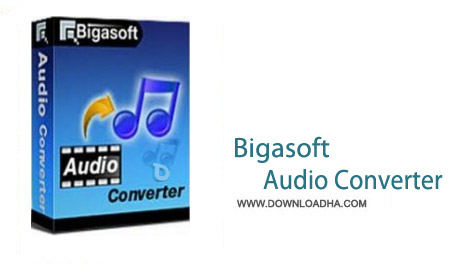 Bigasoft Audio Converter 5.0.7.5732 نرم افزار مبدل فایل های صوتی Bigasoft Audio Converter 5.0.7.5732