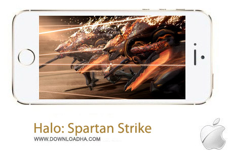 Halo Spartan Strike 1.0 بازی اکشن Halo: Spartan Strike v1.0 مخصوص آیفون ، آیپد و آیپاد