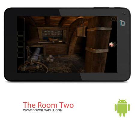 The Room Two V1.06 بازی معمایی اتاق ها The Room Two v1.06 مخصوص اندروید