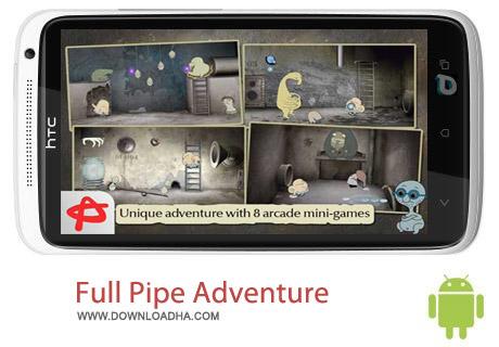 Full Pipe Adventure v1.0.0 بازی ماجراجویی Full Pipe Adventure v1.0.0 مخصوص اندروید