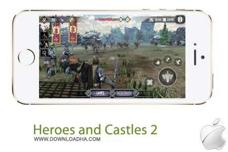 Heroes and Castles 2 1.2 بازی قهرمانی Heroes and Castles 2 v1.2 مخصوص آیفون ، آیپد و آیپاد