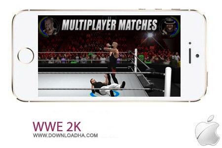 WWE 2K 1.0 بازی کشتی کج WWE 2K v1.0 مخصوص آیفون ، آیپد و آیپاد